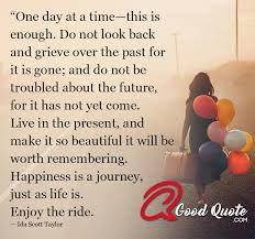 one day at a time a good quote