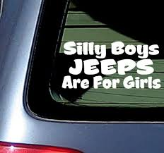 Amazon Com Silly Boys Jeeps Are For Girls Vinyl Decal Sticker Jeep Fun White Kitchen Dining