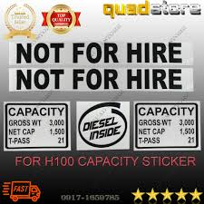 Hyundai H100 Not For Hire And Capacity Sticker Decal Lazada Ph