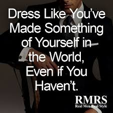 the best quotes about men s style famous men s fashion quotes