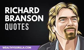 richard branson quotes for entrepreneurs wealthy gorilla