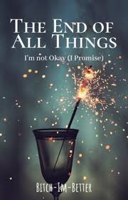 the end of all things poems quotes i m sorry wattpad