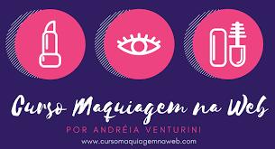Maquiagem na WEB - Andreia Venturini - Home | Facebook