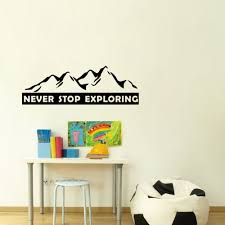Never Stop Exploring Motivational Quote Wall Sticker Vinyl Lettering Wall Decals Kids Room Decor Room Decoration Kids Room Decorationwall Sticker Aliexpress