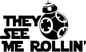 Amazon Com Star Wars They See Me Rollin Bb8 Vinyl Decal Sticker Bumper Car Truck Window 8 Wide Matte Black Color Arts Crafts Sewing