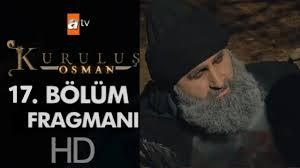 Kuruluş Osman 17. Bölüm Fragmanı - YouTube
