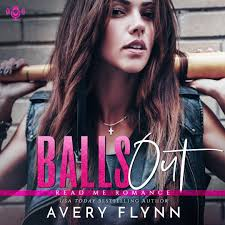Balls Out by Avery Flynn - Read Me Romance