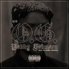 Que - OG Bobby Johnson   Releases, Reviews, Credits   Discogs