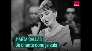 Maria Callas : Je chante donc je suis - YouTube