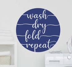 Wash Dry Fold Repeat Home Text Wall Sticker Tenstickers