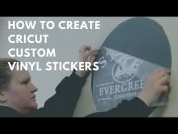 How To Make Stickers And Signs With A Cricut Machine Vinyl Youtube