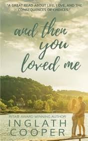Read Or Download And Then You Loved Me By Inglath Cooper Pdf Epub Books To Read Books Book Worth Reading