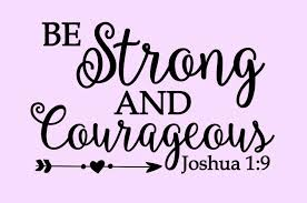 Inspirational Wall Decal Be Strong And Courageous Vinyl Wall Sticker Joshua 1 9 Bible Verse Custom Inspirational Wall Decals Vinyl Wall Stickers Mirror Decal