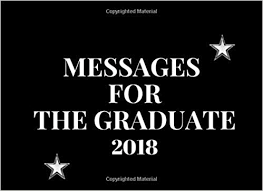 messages for the graduate class of graduation wishes