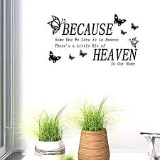 Amazon Com Bibitime Butterflies Quotes And Sayings Wall Decal Because Someone We Love Is In Heaven There S A Little Bit Of Heaven In Our Home Vinyl Lettering Stickers 22 44 X 12 59 Home Kitchen