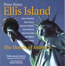 Peter Boyer, Philharmonia Orchestra - Ellis Island: The Dream Of America  (2004, CD) | Discogs