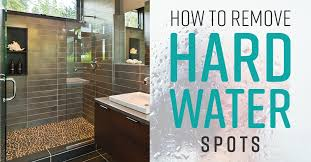 how to remove hard water spots simple