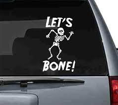 Let S Bone Funny Halloween Car Art Vinyl Decal Azvinylworks