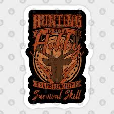 hunting is a survival skill gift ideas