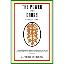 The Power of the Cross: [Maskel] of Lalibela by Alfredo Johnson