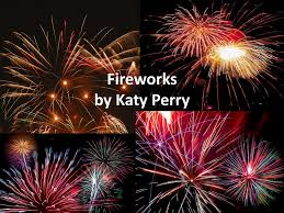 Fireworks by Katy Perry - ppt download