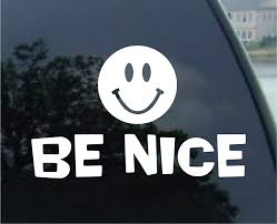 Amazon Com Be Nice Sticker Smile Car Window Cute Vinyl Decal Friend Love Laptop Peace Gift Die Cut Vinyl Decal For Windows Cars Trucks Tool Boxes Laptops Macbook Virtually Any Hard