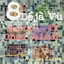 Concertino Part 2 | Ohad Talmor Septet featuring Lee Konitz | Ohad Talmor