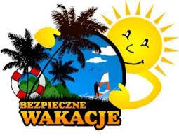 Bezpieczne wakacje 10 zasad | Zespół Szkół im. Władysława ...