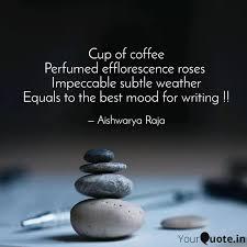 cup of coffee perfumed ef quotes writings by aishwarya raja