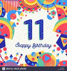 Feliz Cumpleanos 11 11 Anos De Diseno Divertido Con Numero Texto De Etiqueta Y Una Decoracion Colorida Ideal Para La Invitacion A Una Fiesta O Tarjeta De Felicitacion Vector Eps10 Imagen Vector