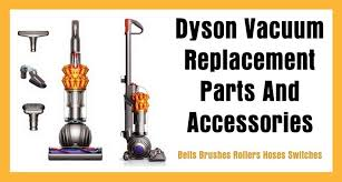 dyson vacuum replacement parts and