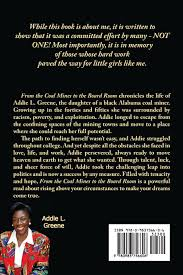 From the Coal Mines to the Board Room: Reflections on the Rise of Black  Politicians in Palm Beach County: Addie L Greene: 9780983756606:  Amazon.com: Books