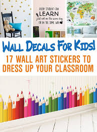 Wall Decals For Kids Classroom Wall Sticker Pictures And Inspiration Teacherfanatics Com