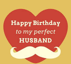 A Classy List Of Birthday Wishes For Husband Chbw