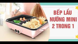 Bếp Lẩu Nướng kép 2 trong 1 MINI Hàn Quốc - YouTube