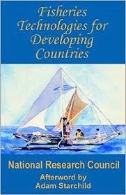 Fisheries Technologies for Developing Countries: Adam Starchild ...