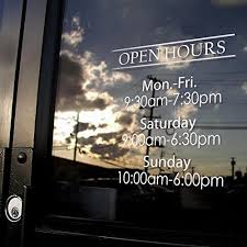 Amazon Com Custom Business Hours Window Decal 10 5 X 13 5 Vinyl Custom Lettering Glass Door Sign Free Squeegee Easy Install Manual Arts Crafts Sewing