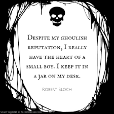 scariest quotes ever famously creepy sayings com