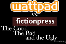 Wattpad vs. Fictionpress: The Good, The Bad, and The Ugly – Madame ...
