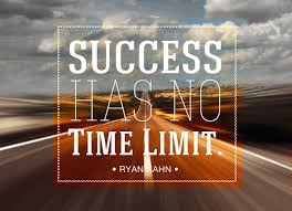 good career quotes by ryan kahn~success has no time limit