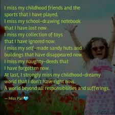 i miss my childhood frien quotes writings by priyanka bhamu