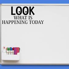 Vwaq Look What Is Happening Today Teachers Classroom Vinyl Decal For W