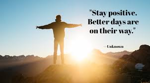 stay positive quotes that ll lift your spirits in no time best