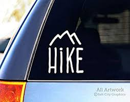 Amazon Com Salt City Graphics Hike Car Decal Hike Mountains Hiking Car Window Decal 5 Inches Tall White Automotive
