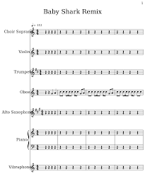 Baby Shark Remix - Sheet music for Choir Aahs, Violin, Trumpet, Oboe, Alto  Saxophone, Piano, Vibraphone, Electric Bass, Trombone, Bass Clarinet,  Timpani, Drum Set, Marching Bass Drums