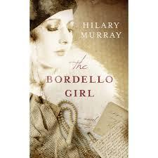 The Bordello Girl by Hilary Murray
