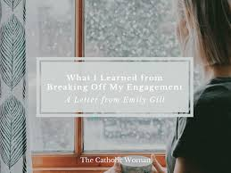 the catholic w what i learned from breaking off my engagement
