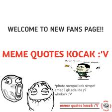 meme quotes kocak home facebook