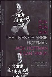 Amazon.com: Run Run Run: The Lives of Abbie Hoffman (9781609809461):  Hoffman, Jack, Simon, Dan, Krassner, Paul: Books