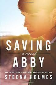 Saving Abby: Holmes, Steena: 9781503934160: Amazon.com: Books